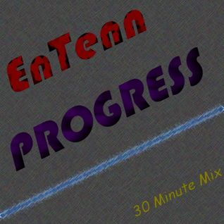 Progress (30 Minute Mix)