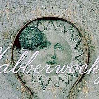 Jabberwocky (60s Psychedelia Pt.2 - by danis k) 01.01.2015