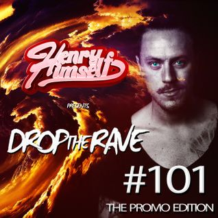 Henry Himself - Drop The Rave #101 (The Promo Edition)