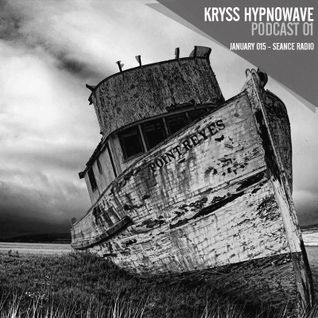 kryss hypnowave - seance radio january podcast