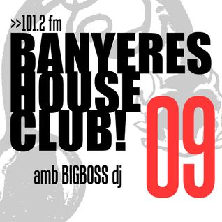 Banyeres House Club #9