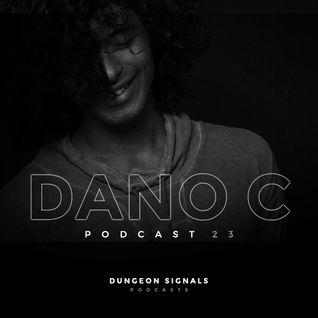 Dungeon Signals Podcast 023 - DANO C