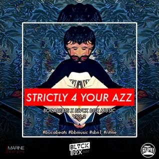 BOCABEATS X BLVCK BOX MUSIC - STRICTLY 4 YOUR AZZ [VOL.2]