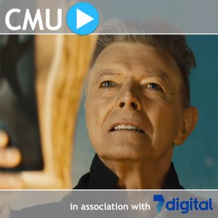 CMU Podcast: David Bowie, SoundCloud, Spotify, Live Nation