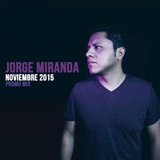 Jorge Miranda - Noviembre 2015 (Promo Mix)
