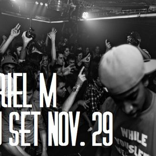 Ariel M - Dj Set Nov. 29