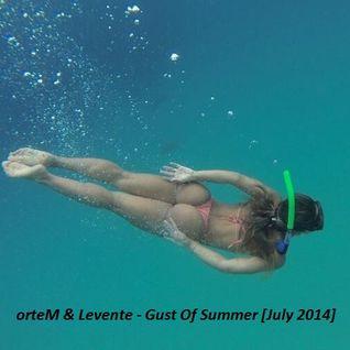 Ortem & Levente - B2B Gust Of Summer [July 2014]