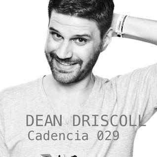 Chris Jones - Cadencia 029 (November 2011) feat. DEAN DRISCOLL (Part 1)