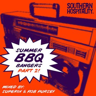 BBQ Bangers Part 2! - Mixed By Superix & Rob Pursey