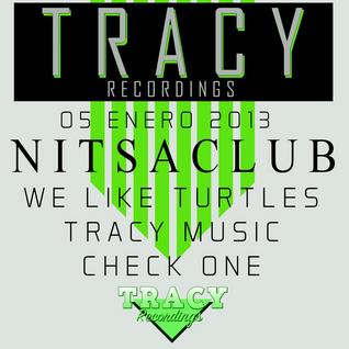 Check One@Nitsa / Tracy Recordings Night 05-01-2013