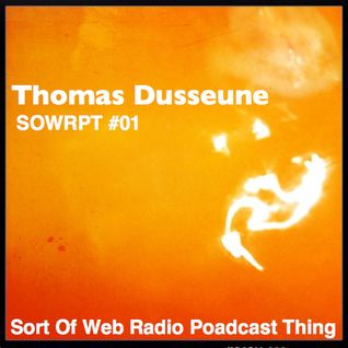Thomas Dusseune - SOWRPT #01 (Feb 2012)