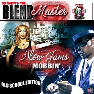 Slowjamz Mobbin Oldschool Edition 1