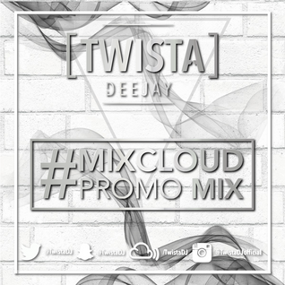 @TwistaDJ #MixcloudPromo Mix