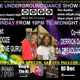 2.24.2013 Underground Dance Show @ WHPK 88.5 FM CHICAGO With Guest DJ King D & DJ Doc