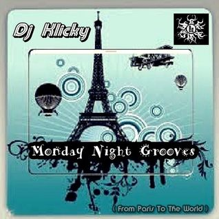 Dj Klicky-Monday Night Grooves(From Paris To The World)
