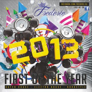 Frederie - First of the Year 2013