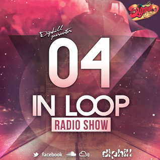 In Loop Radio Show By diphill - 04