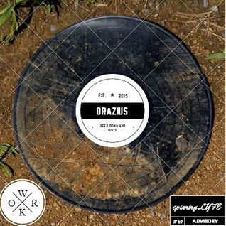 Dj Drazius - Deep Down n' Dirty