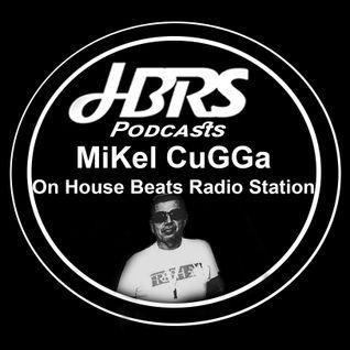 Mikel CuGGa Live On HBRS  17- 09-16 http://housebeatsradiostation.com/