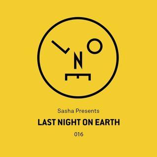 Sasha–Last Night On Earth - 016 (August 2016)