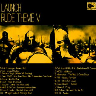 Launch - Rude Theme V [Raggajungledrumandbassmix]