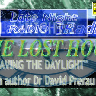 Late Night Radio - The Lost Hour (Saving The Daylight with Dr David Prerau Part 2)