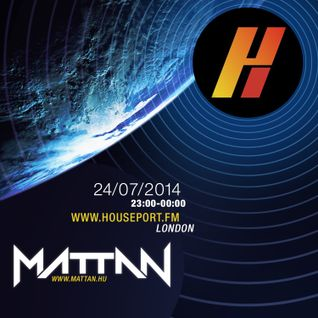 Mattan - Spotlight Session (Exclusive mix for Houseport.fm) - 24th July 2014