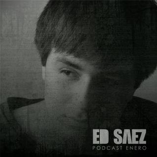 Ed Saez - Podcast Enero (Live)