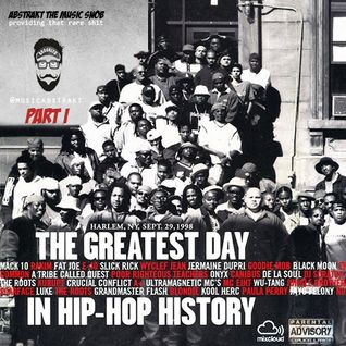 The Greatest Day in Hip Hop History Sept. 29 - 1998 | Mixed by A.T.M.S. | 2014 | Part I