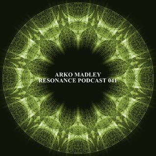 Arko Madley - Resonance 041 (2013-07-03)