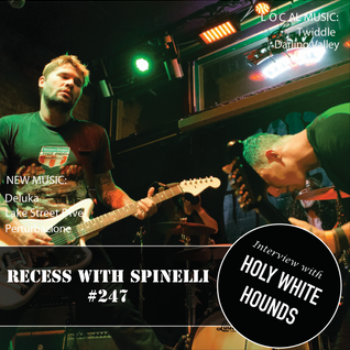 RECESS with SPINELLI #247, Holy White Hounds