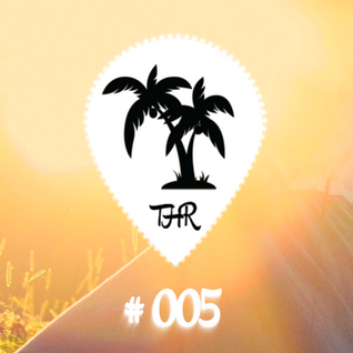 Tropical House Radio #005