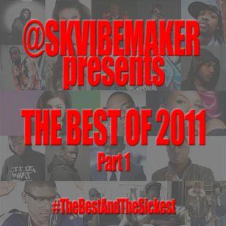 SKVibemaker-The-Best-Of-2011-pt1