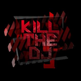 Kill The DJ One Year Anniversery Mixtape (Mixed By Azzeration)