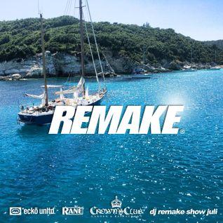 Dj Remake Show Juli 2014
