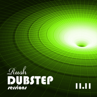 1111 Dubstep Sessions