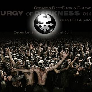 DJ @LMAN - Liturgy of Darkness 014 (Guest Mix) 20-December-2011 on TM RADIO
