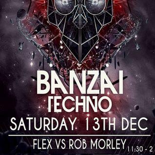 Flex vs Rob Morley at Banzai Techno