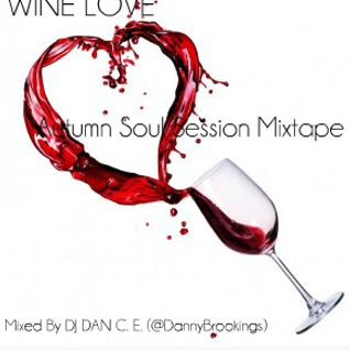 Wine Love: Autumn Soul Session Mixtape