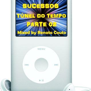 Sucessos - Túnel do Tempo - Parte 02
