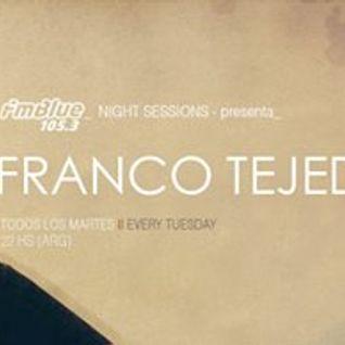 Franco Tejedor - Night Sessions Blue FM 105.3 #Sonido Selecto