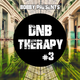 DNB THERAPY #3 with Bobby (Neurofunk, Drum&Bass)