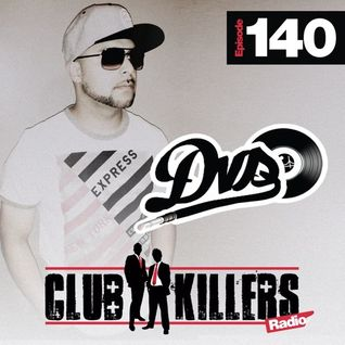 CK Radio Episode 140 - DJ DVS