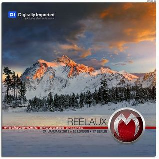 Reelaux - MistiqueMusic Showcase on DI.FM 20130124