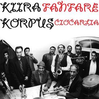 Kiira Korpus.11.10.19 - Fanfare Ciocărlia
