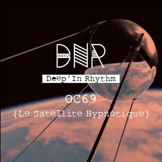 Deep'In Rhythm  #50 w/ OC69 (Le Satellite Hypnotique) @ Radio RAJE