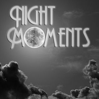 Night Moments (mixed by dice)