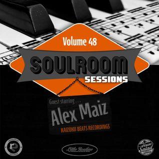 Soul Room Sessions Volume 48 | ALEX MAIZ |Kaizoku Beats Recordings | Mexico