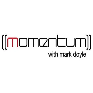 Momentum with Mark Doyle - Episode 102