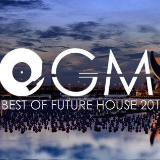 THE BEST FUTURE HOUSE OF 2015, Year Mix by OGM. Pt3